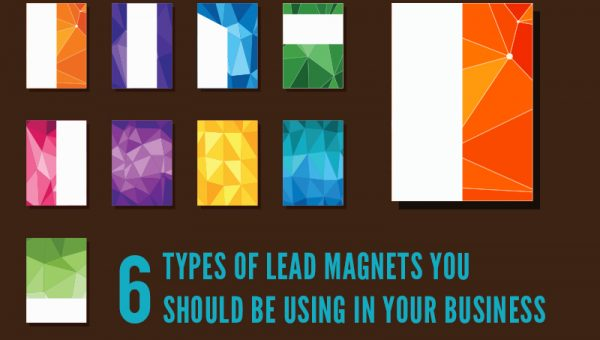 6 Types of Lead Magnets