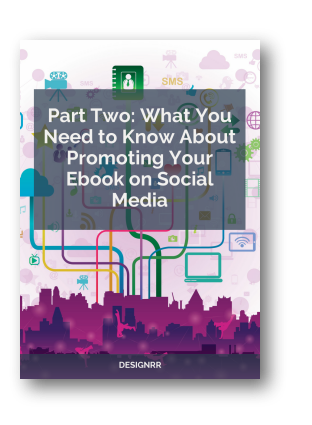 part-two-what-you-need-to-know-about-promoting-your-ebook-on-social-media