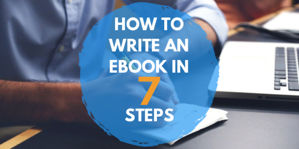 write an ebook in 7 steps
