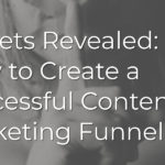 How to Create a Successful Content Marketing Funnel