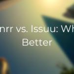Designrr vs Issuu