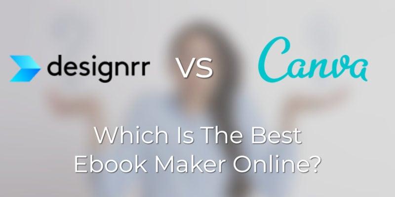 designrr vs canva